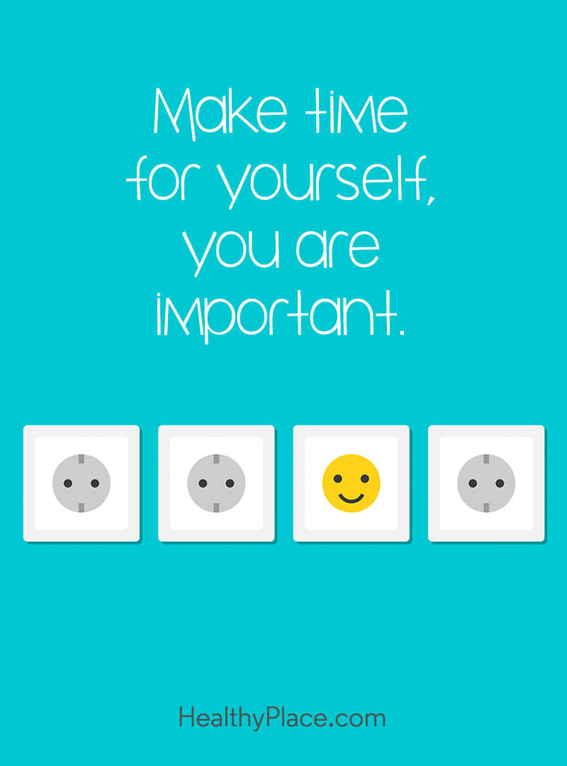 Quote on mental health - Make time for yourself you are important.
