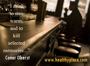 Alcohol addiction quote - I drink to stay warm, and to kill selected memories...