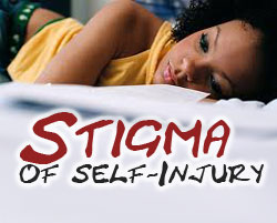 Stigma of Self-Injury