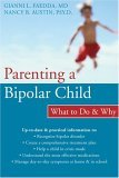 Parenting a Bipolar Child: What to Do & Why