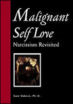Malignant Self Love - Narcissism Revisited