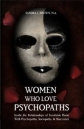 Women Who Love Psychopaths by Sandra Brown