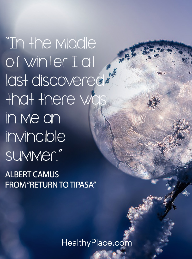 Positive depression quotes ask you to find the fire within - In the middle of winter I at last discovered that there was in me an invincible summer.