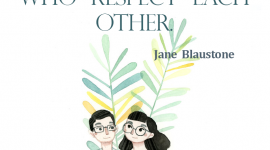 Coparenting quote from Jane Blaustone, The best security blanket a child can have is parents who respect each other.