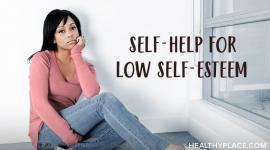 self help low self esteem healthyplace