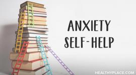 what is anxiety self help healthyplace