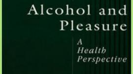 Understanding the pleasure that alcohol produces and the role it plays in healthy and unhealthy drinking.