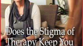 Does the Stigma of Therapy Keep You From Getting Help?