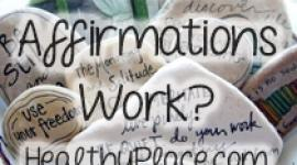 Getting Positive Affirmations to Work For You